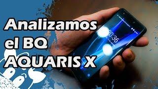 Analizamos el BQ Aquaris X