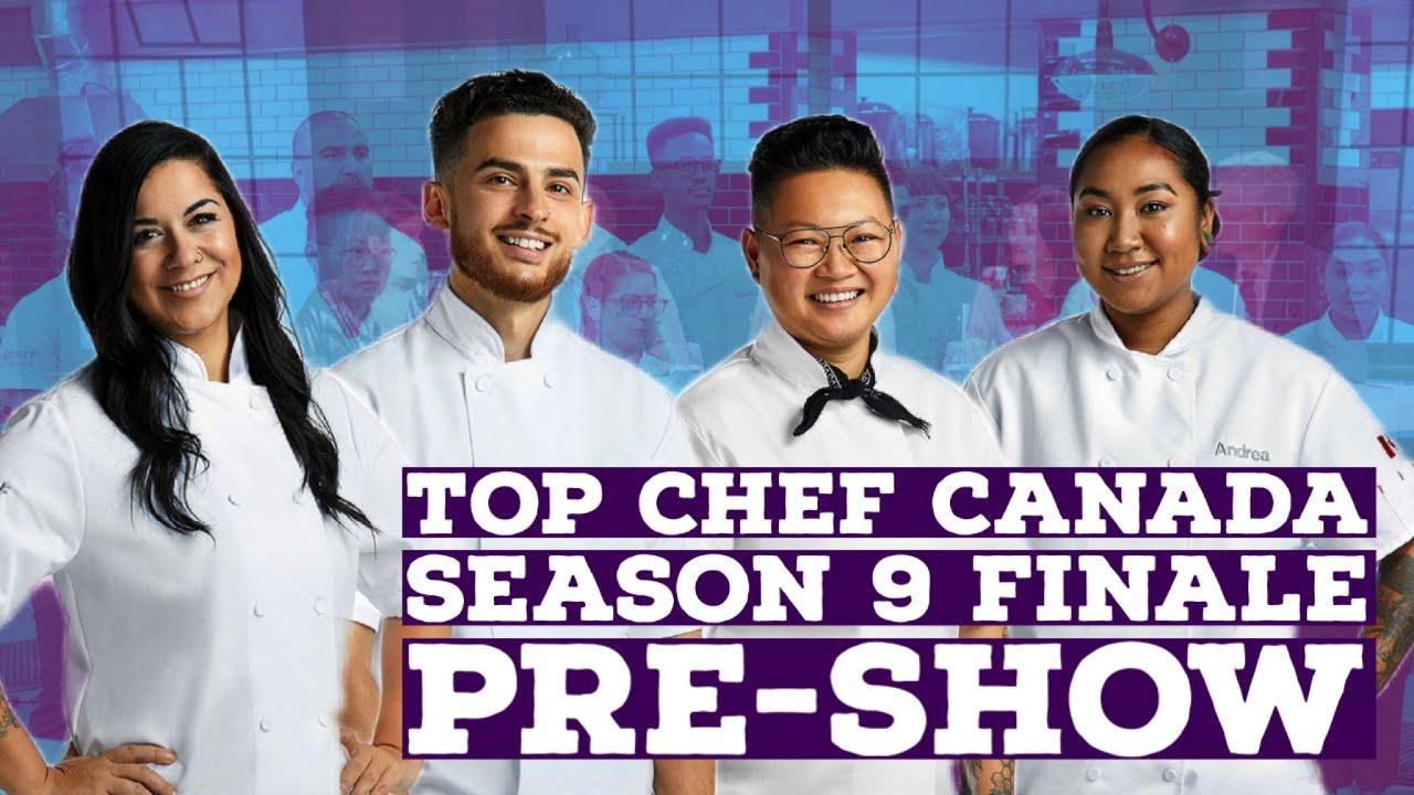 Download Top Chef Canada Season 9 finale pre-show