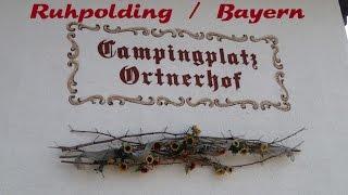 Campingplatz Ortnerhof  Ruhpolding / Bayern