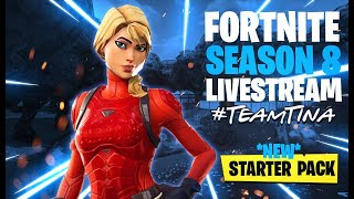 New Starter Pack| Fortnite | Live | Season 8 #TeamTina