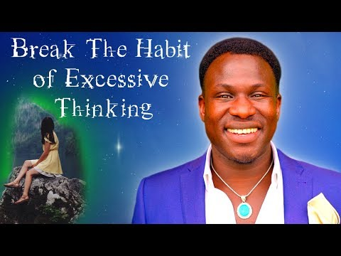 How to Stop Overthinking Everything: 10 Simple Habits (POWERFUL STUFF!)