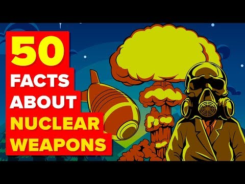 50 Facts About Nuclear Weapons You Didn't Know