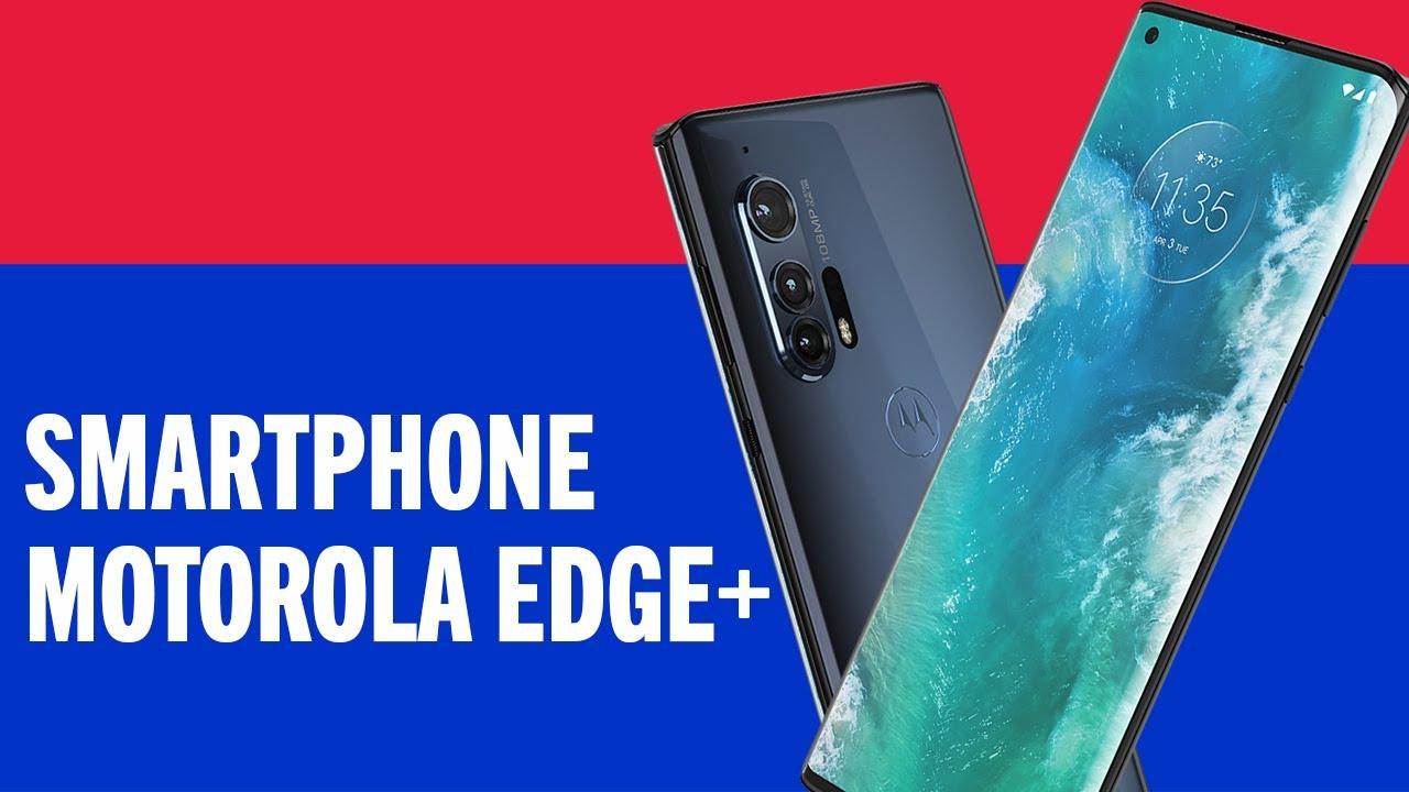 TUDO SOBRE – SMARTPHONE MOTOROLA EDGE+