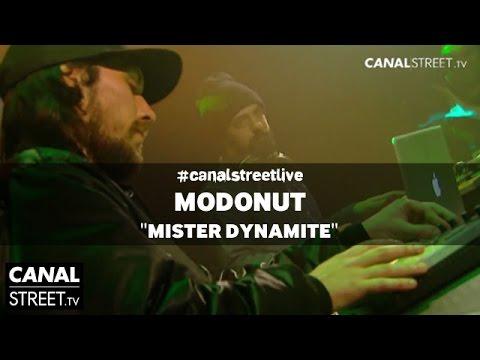 Modonut- Mister Dynamite en #canalstreetlive