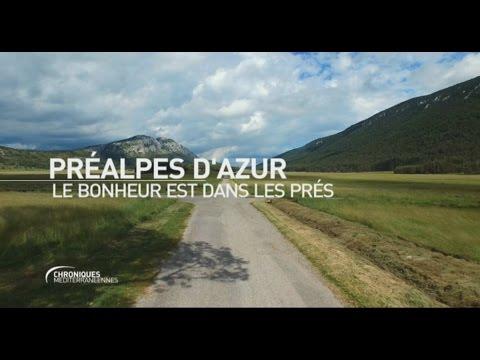 CHRONIQUES MÉDITERRANÉENNES - Les Préalpes d'Azur