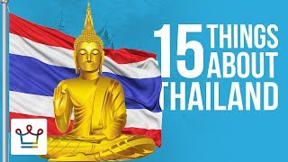 15 Things You Didn't Know About Thailand