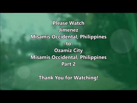 Jimenez to Ozamiz City (Philippines) - Part 1/4