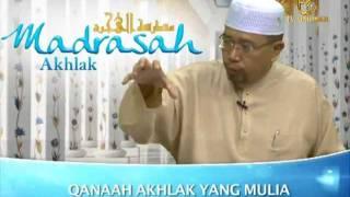 Madrasah Akhlak - Qanaah Akhlak yang Mulia (part 1)