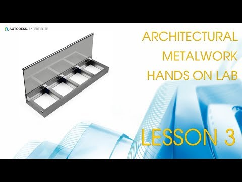 Architectural Metalwork in Advance Steel - Autodesk University London 2019  - Lesson 3
