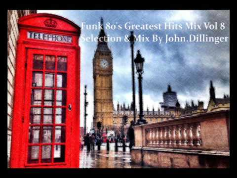 Funk 80's Greatest Hits Mix Vol 8