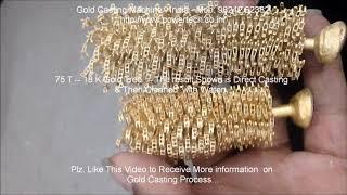 Gold Casting Machine, Gold Jewellery Vacuum Casting Machine equipment process, Gold making machine A