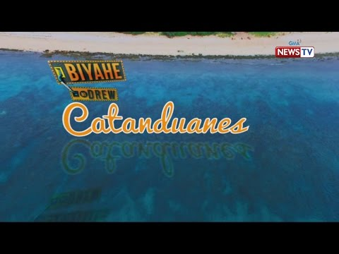 Biyahe ni Drew: Be captivated by Catanduanes