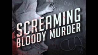 Repeat youtube video Screaming Bloody Murder Full Album (And bonus Track)