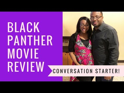 Black Panther Movie Review (Marvel) – Conversation Starter