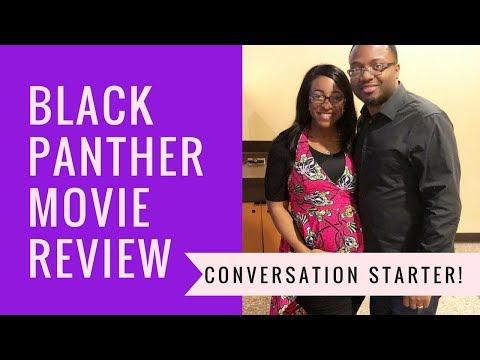 Black Panther Movie Review (Marvel) – Conversation Starter