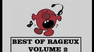 Best Of Rageux épisode N°2