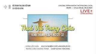 HTTL HOÀ HƯNG - Chương trình thờ phượng Chúa - 28/02/2021