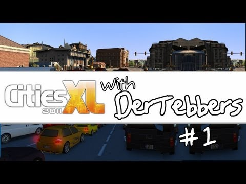 Cities XL 2011 - Ep01 - Founding of DerVille