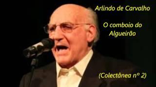 Arlindo de Carvalho - O comboio do Algueirão (Colectânea nº 2)