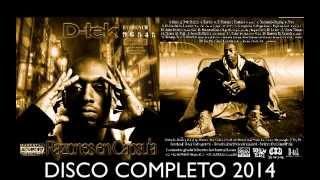 D-tek - Razones en Capsula (Disco Completo ) 2014