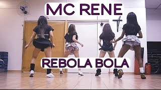 Video MC Rene - REBOLA BOLA | Coreografia | Cia. Brown Andrade download MP3, 3GP, MP4, WEBM, AVI, FLV Juli 2018
