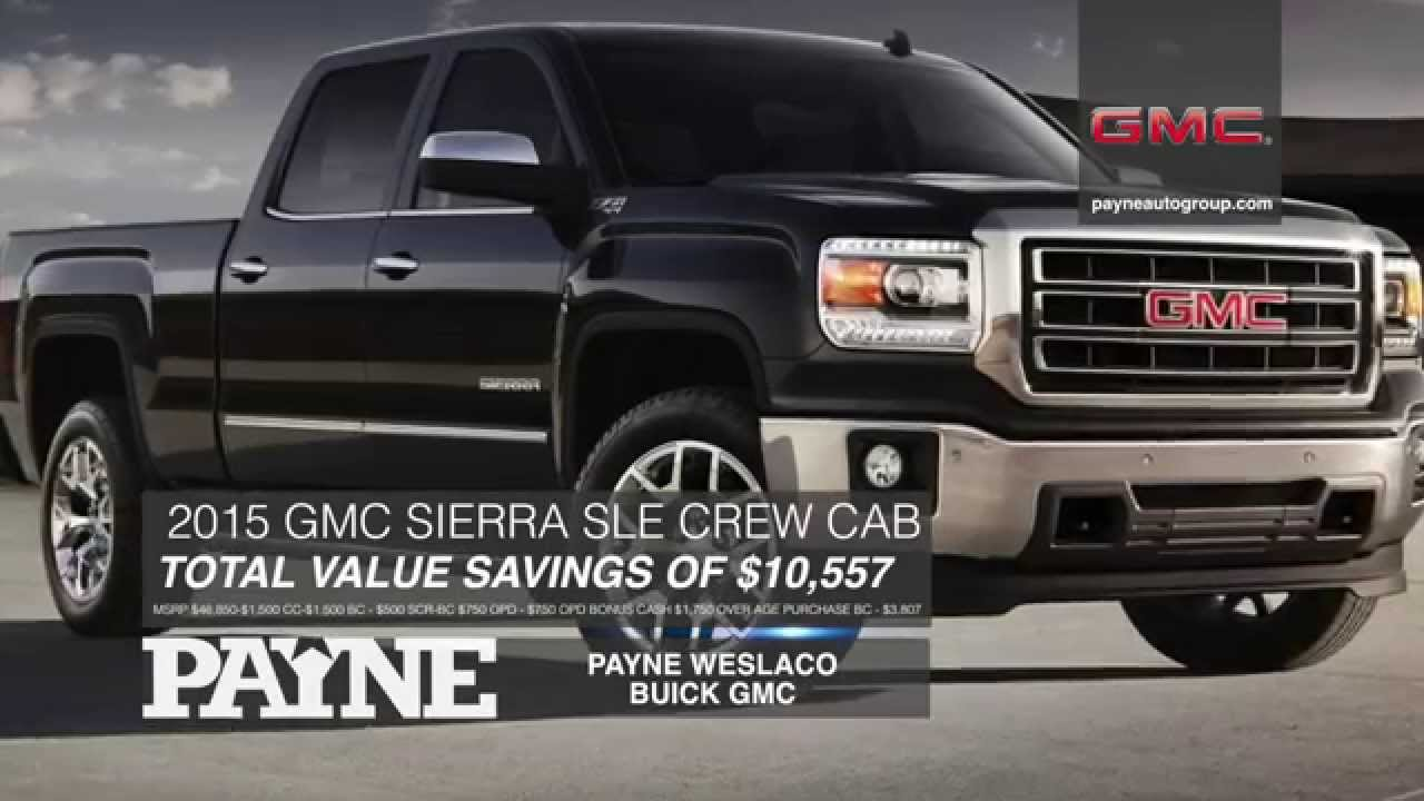 Off Sierra SLE Payne Buick GMC Weslaco Texas - Payne buick gmc
