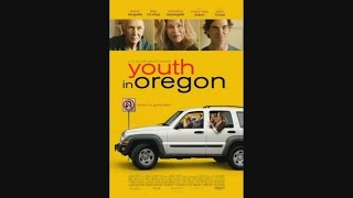Youth in Oregon - OFFICIAL TRAILER (2017)