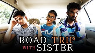 Road Trip WIth A Sister | Funk You Ft. Samreen Ali