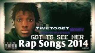 """Rap Songs 2014 """"Got To See Her""""  DJ Huffness time to get money"""