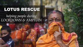NGO in Kolkata - Activities during Covid 19 Lockdown and Amphan Cyclone - Lotus Rescue