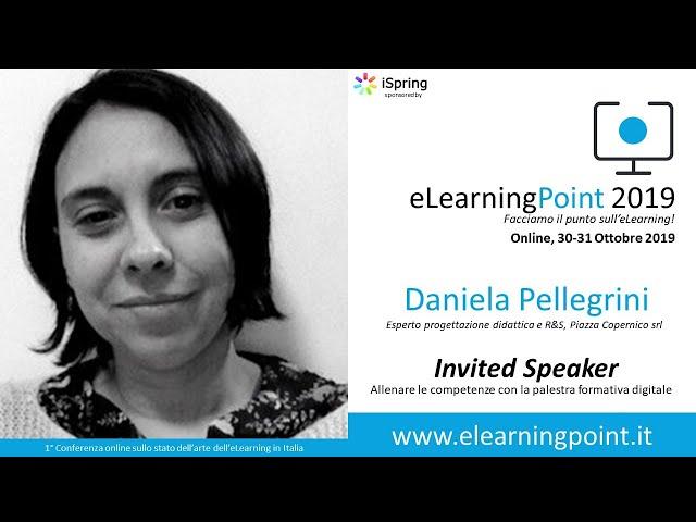 eLearningPoint 2019 - Intervento della dott.ssa Daniela Pellegrini (Piazza Copernico srl)