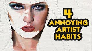 4 Most Annoying Artist Habits Video