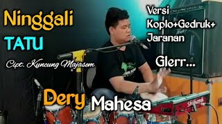 Gambar cover Ninggal Tatu(Dory Harsa)Versi Latihan/Cover Dery/Story wa Kowe Tak Sayang sayang
