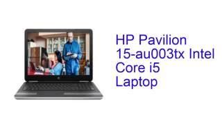 HP Pavilion 15-au003tx Intel Core i5 Laptop Specification