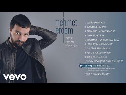 Mehmet Erdem - Hoş Mu Sandın