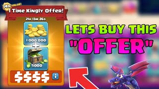 Lets Buy 1 Time Kingly Offer In Clash Of Clans | Clash Of Clans