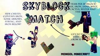 Mongol Minecraft: SkyBlock Match! 2v2