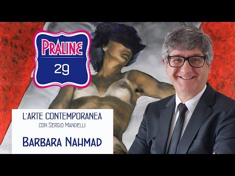 Capire l'arte contemporanea con Sergio Mandelli. Pralina N° 29 - Barbara Nahmad