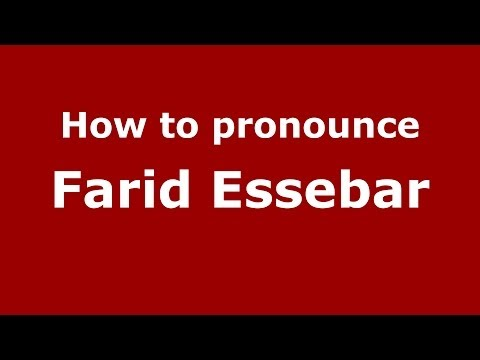 How to pronounce Farid Essebar (Arabic/Morocco) - PronounceNames.com