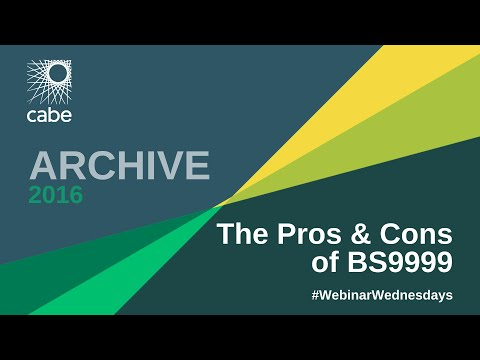 WEBINAR: The Pros and Cons of BS9999