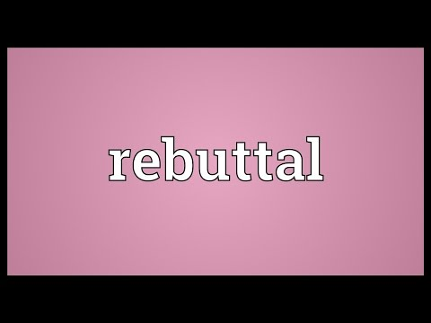 what does rebuttal mean in an essay How to write a rebuttal essay  a more concrete example is the statement just because the ground is wet does not mean that it rained by use of appeal to emotion.