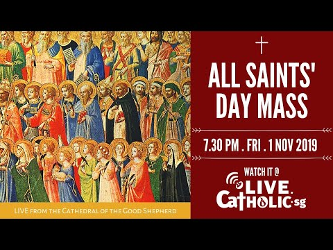 All Saint's Day Mass 2019 @ Cathedral Of The Good Shepherd