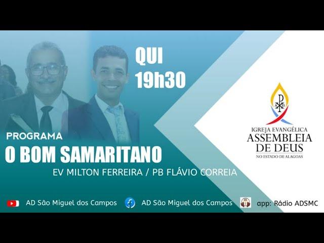 Programa O Bom Samaritano - 22/07/2021