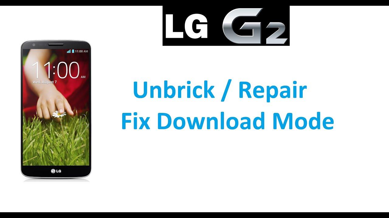 FIX DEAD LG G2 - Unbrick / Fix Fastboot Mode - EASY METHOD