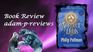 Northern Lights, Philip Pullman Book Review