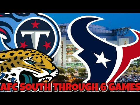 A look at the AFC South through 6 games! Thoughts and Predictions