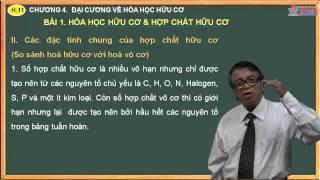 Bài giảng môn hóa 11 - Chương 4. Đại cương về hóa hữu cơ - Bài 1. Hóa học hữu cơ và hợp chất hữu cơ