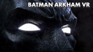 BATMAN ARKHAM VR Gameplay Full Walkthrough + ENDING | PSVR