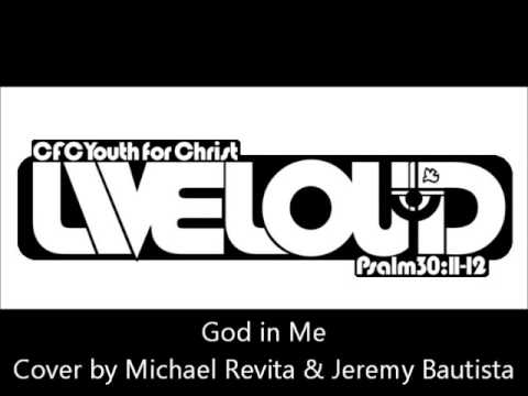 God in Me - Liveloud
