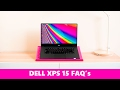 Dell XPS 15 9560 FAQ's Kaby Lake